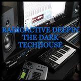 RadioActive DeepIn The NightLife Vol.222 (Dark Souls Motion Sickness Mix)