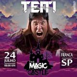Teiti - Magic Castle 24/07/2016