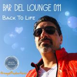 Bar Del Lounge 011 - Back To Life mixed by Jose Sierra