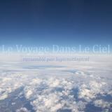 Le Voyage Dans Le Ciel