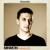 MINMON Podcast #21 by Sowade