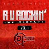 R U Rockin !? - The Mixtape Vol 1
