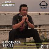 JAVA TRANCE - GATOT KACA SERIES 011 Mixed by Aldee