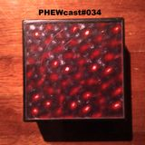 PHEWcast#034