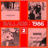 BALLADS : 1986 Vol. 2