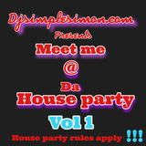 meet me @ the House Party vol 1
