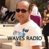 "Dj Medhat Fotouh ""Magic of Music"" #4"