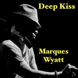 Marques Wyatt - Deep Kiss (side a)