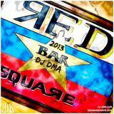 DJ DMA - RED SQUARE BAR MIX - 2013