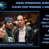 CHAAAWAAA RADIO PRESENTS: MEDINA INTERNATIONAL SOUL SURVIVOR SUNDAYS 31-07-2016