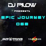 Dj Pilow - Epic Journey 068