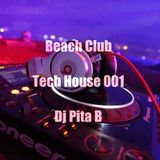 Beach Club 2019 Tech House 001 - Dj Pita B