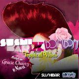 SushiBar x Bombón Mix feat. Gracie Chavez & Navó