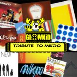 Tribute Mix to MIKRO