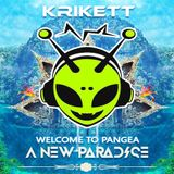 Krikett - Welcome To Pangea /// A New Paradise