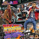 Chinese Assassin & Mighty Dragon Presents: Back In the Days R&B/Reggae