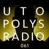 Utopolys Radio 061 - Uto Karem Live from Glow Club, Spain (ES)
