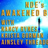 NDE's AWAKENED By Death