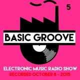 BASIC GROOVE ELECTRONIC MUSIC RADIO SHOW Presented by Antony Adam - Recorded October 8 - 2015