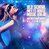 OLD SCHOOL MEETS HOUSE MUSIC VOL. III