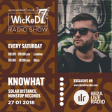 KNOWHAT - WICKED 7 RADIO SHOW ON IBIZA LIVE RADIO - 27 - 01 - 2018