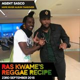 Reggae Recipe - 23/09/18 (Reggae / Dancehall / Bass / Bashment / Afrobeats)
