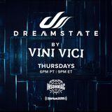 Vini Vici - Dreamstate Radio 001 (02.08.2018)