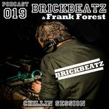 BrickBeatz ft. Frank Forest - Chillin Session (Podcast episode 019)