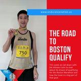 Road to Boston Marathon Qualify