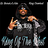 Kxng Crooked - Kxng OfThe West