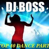 DJ BOSS TOP 40 PARTY MIX 9.10.16