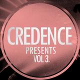 CREDENCE presents... Vol 3