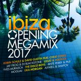 Ibiza Opening Megamix 2017