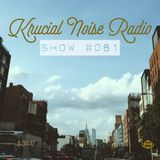 Krucial Noise Radio: Show #061 w/ Mr. BROTHERS