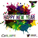 Dj Eazy - Happy New Year Mix (2016)