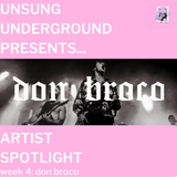 Artist Spotlight: Don Broke part 3 (feat. Ian Ross)