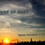 House Of East feat Sakaki Nakamura + Go Kiryu 12/7/2017