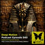 Deep Motion Podcast 040