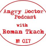 Roman Tkach - Angry Doctor Podcast #017