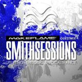 Smith Sessions 073 (MakeFlame GuestMix)