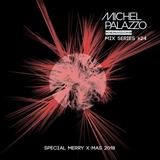 Michel Palazzo Mix Series #024 Merry XMAS Mix 2018