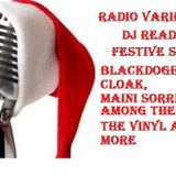 Radio Variety Show with Dj Readman: 4 hour festival special: Blackdoghat, Maini Sorri and more