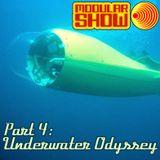 Modular Show Part 4 - Underwater Oddysey