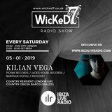 KILIAN VEGA - WICKED 7 RADIO SHOW - IBIZA LIVE RADIO 5 - 01 - 2019
