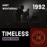 Tunnel Club - Timeless Radio Show Episode 4 (1992 / Andy Weatherall Special)