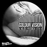 Colour Vision / Episode 90