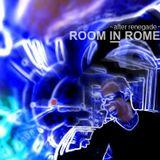Room in Rome l After Renegade l 2015 October Impressional Mix