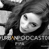 Urban Deejays Podcast 006 mixed by P!pa