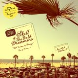 SKILL & THE BOLD DREAMERS - 2011 - HOT SUMMER BREEZE (7HILLS PRODUCTION)