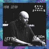 LEFTIE - FEEL THIS JUNGLE vol.1 PROMO MIX